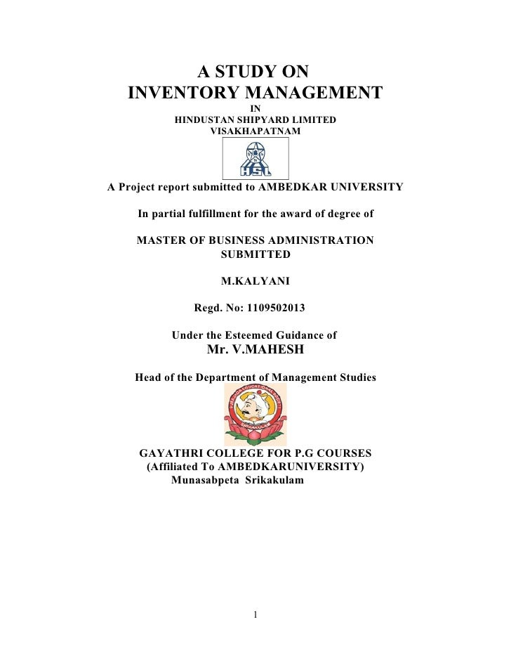 A STUDY ON   INVENTORY MANAGEMENT                        IN            HINDUSTAN SHIPYARD LIMITED                 VISAKHAP...