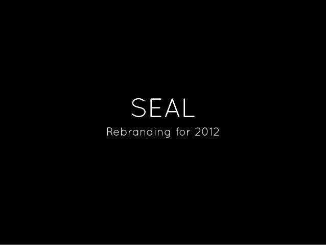 SEALRebranding for 2012
