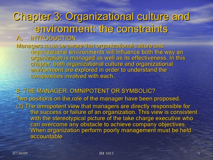 Chapter 3: Organizational culture and environment: the constraints <ul><li>INTRODUCTION </li></ul><ul><li>Managers must be...