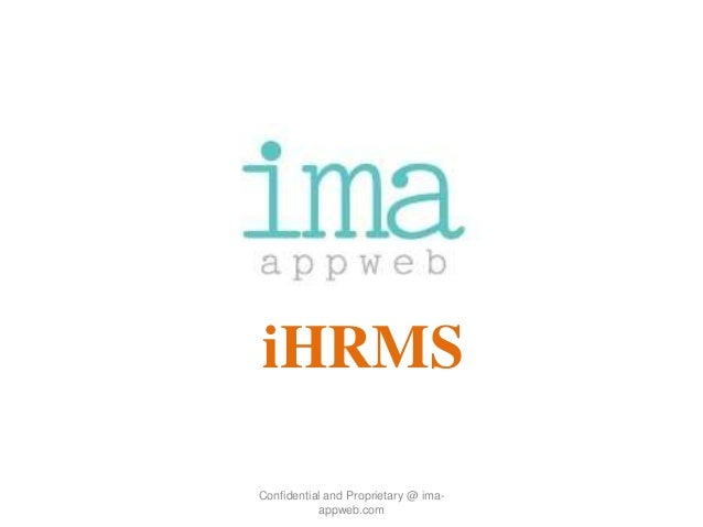iHRMS Confidential and Proprietary @ imaappweb.com
