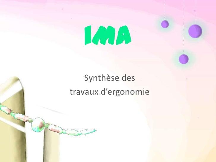 iMA    Synthèse destravaux d'ergonomie