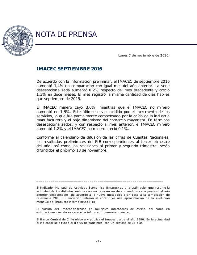 - 1 - [INF*RES*AS] . Lunes 7 de noviembre de 2016. IMACEC SEPTIEMBRE 2016 De acuerdo con la información preliminar, el IMA...