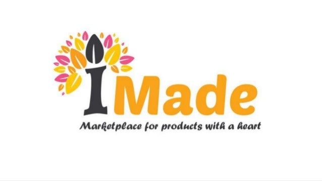 What is iMade? Made is about each one of us. It's about the grandmothers who knit, the cousins who are photographers, the ...