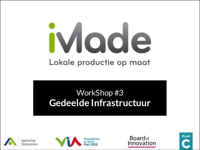WorkShop #3  Gedeelde Infrastructuur