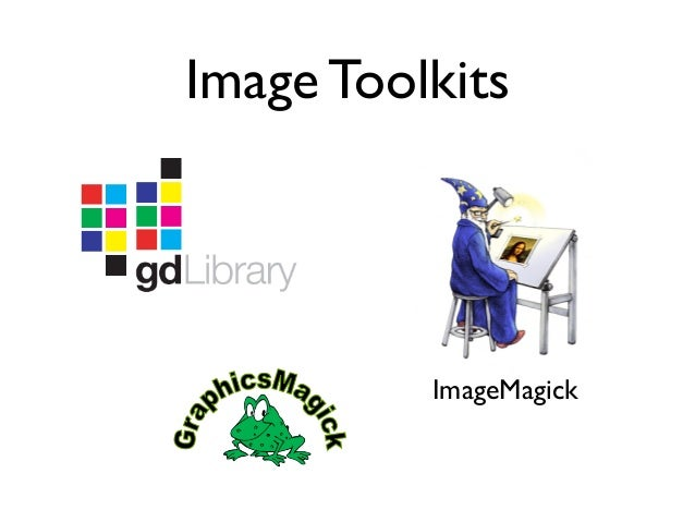 Image Toolkits ImageMagick