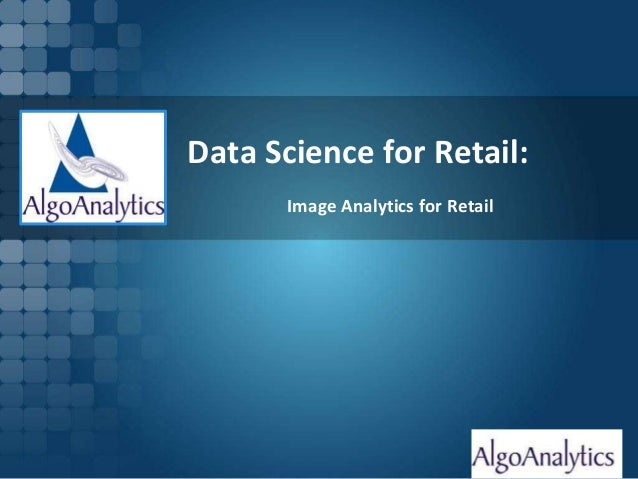 Page 1 Data Science for Retail: Image Analytics for Retail