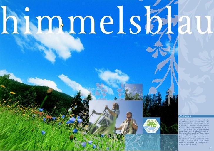 """himmelsblau         Himmelswege         Auf acht Himmelswegen können Sie in         Baiersbronn """"himmlisch wandern"""": acht ..."""