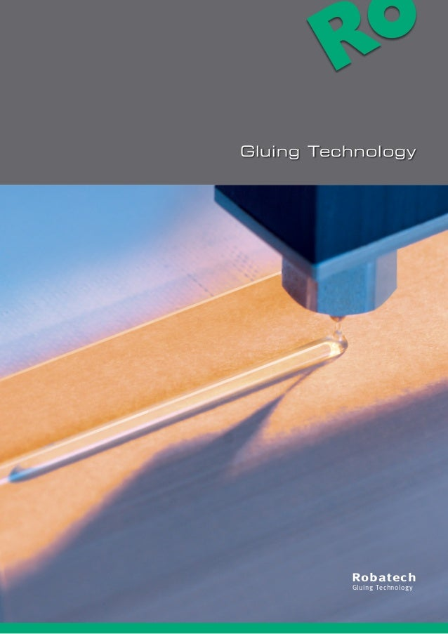 R Robatech Gluing Technology Gluing Technology