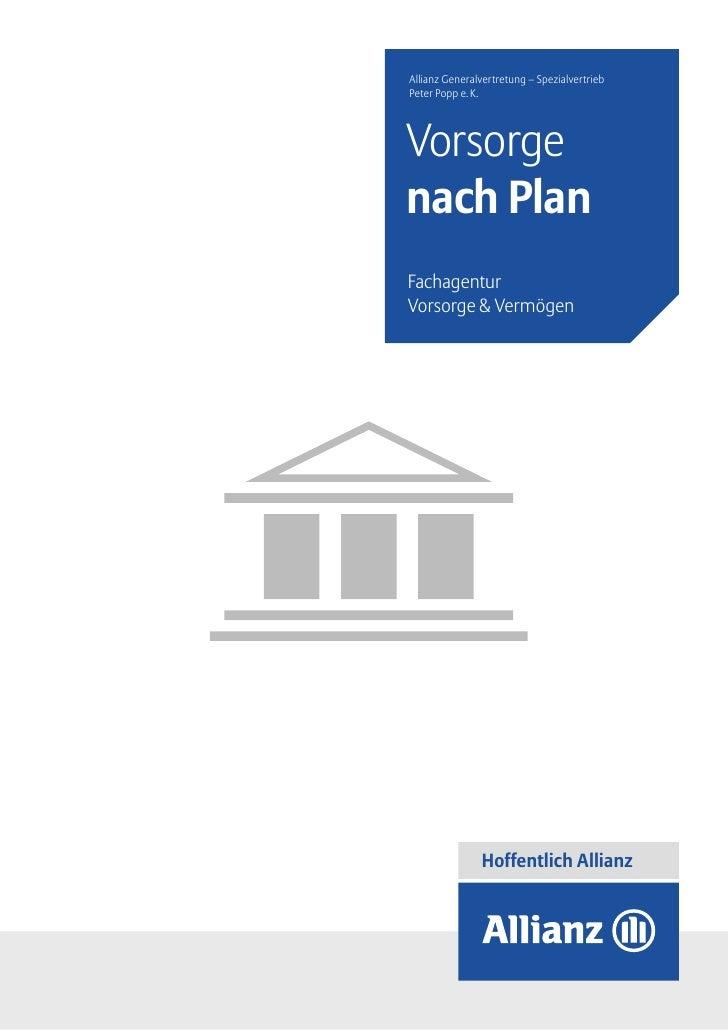 Allianz Generalvertretung – SpezialvertriebPeter Popp e.K.Vorsorgenach PlanFachagenturVorsorge&Vermögen               H...