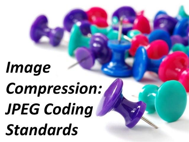 Image Compression: JPEG Coding Standards