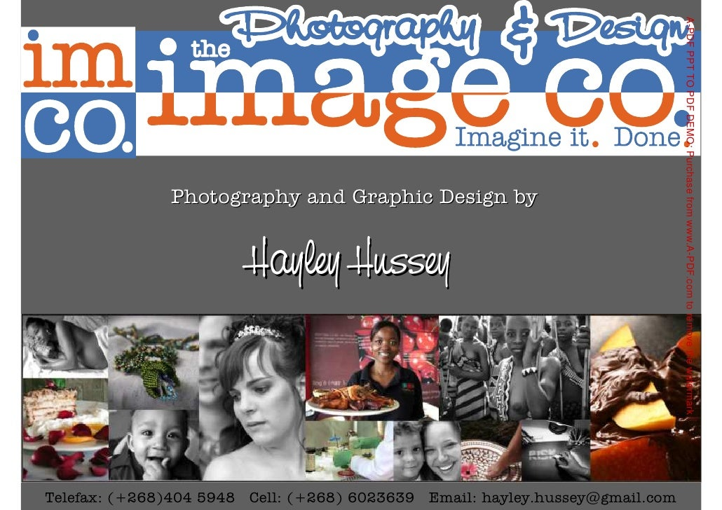 A-PDF PPT TO PDF DEMO: Purchase from www.A-PDF.com to remove the watermark               Photography and Graphic Design by...