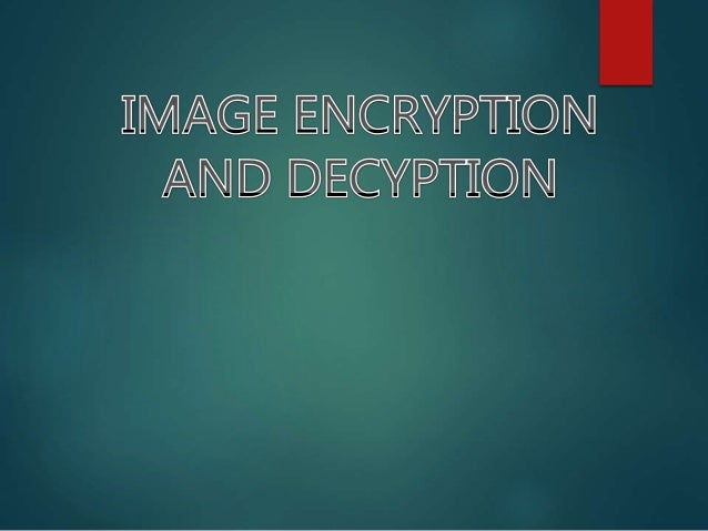 WHAT IS ENCRYPTION ? Encryption is a process which uses a finite set of instruction called an algorithm to convert origina...