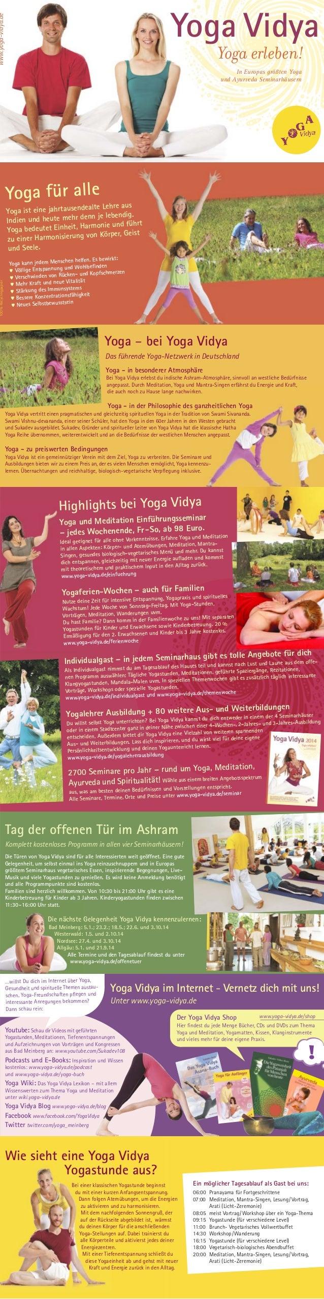 www.yoga-vidya.de  Yoga Vidya Yoga erleben! In Europas größten Yoga und Ayurveda Seminarhäusern  Yoga für alle  100 % Recy...