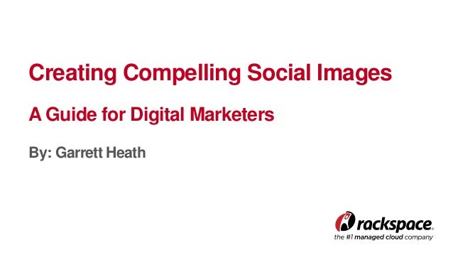 Creating Compelling Social Images: A Guide for Digital Marketers