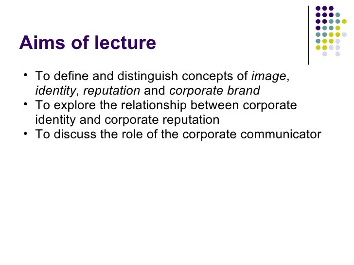 relationship between corporate identity image and reputation