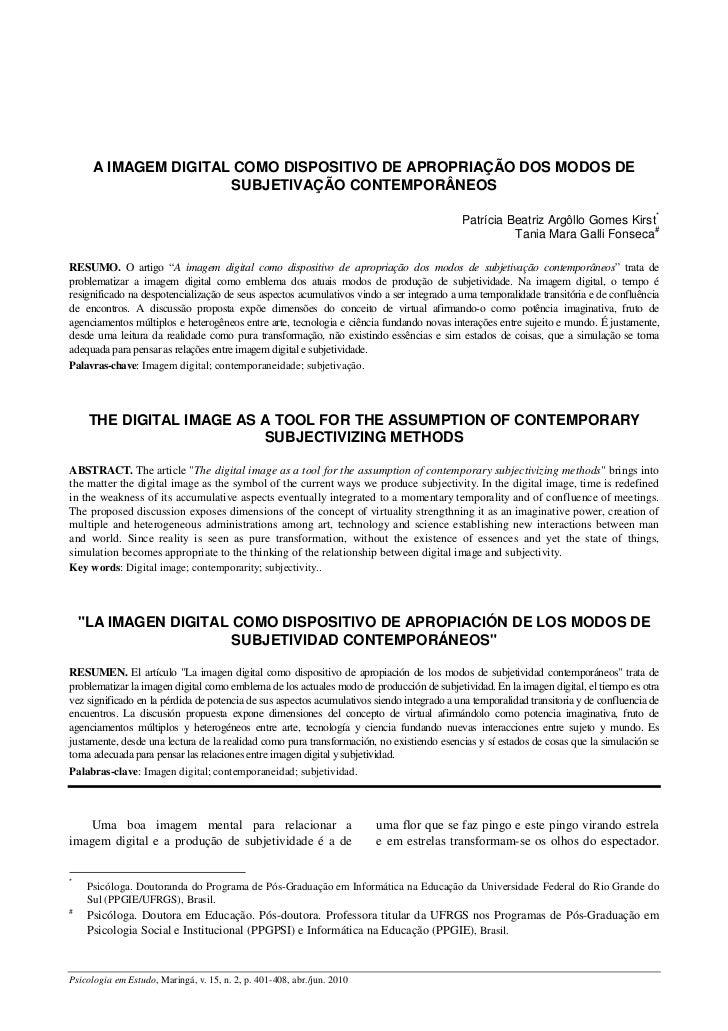 A IMAGEM DIGITAL COMO DISPOSITIVO DE APROPRIAÇÃO DOS MODOS DE                      SUBJETIVAÇÃO CONTEMPORÂNEOS            ...