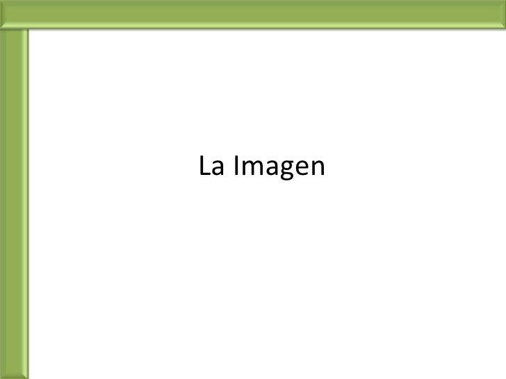 La Imagen