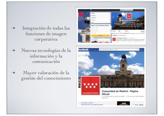 n  n  n  Integración de todas las funciones de imagen corporativa Nuevas tecnologías de la información y la comunicació...