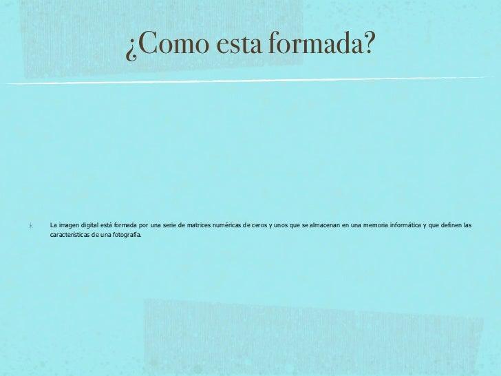 Imagen digital Slide 3