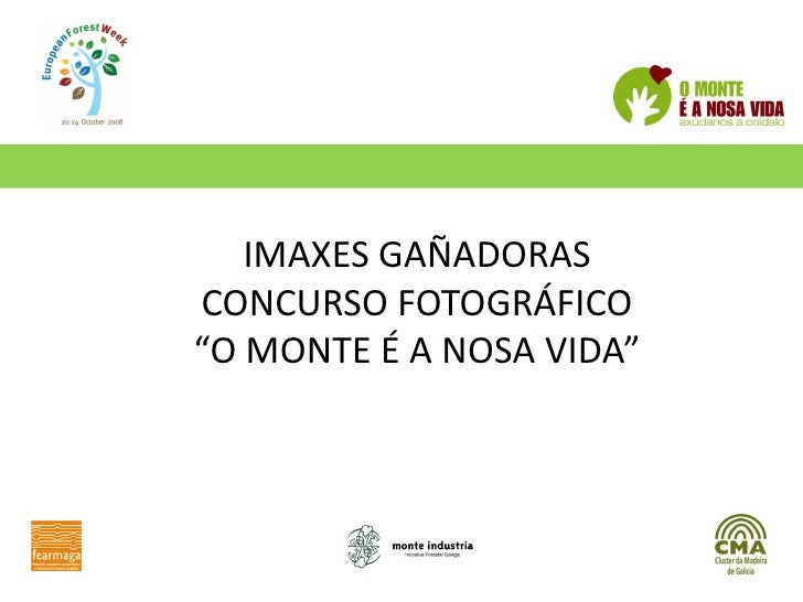 """IMAXES GAÑADORAS CONCURSO FOTOGRÁFICO """"O MONTE É A NOSA VIDA"""""""