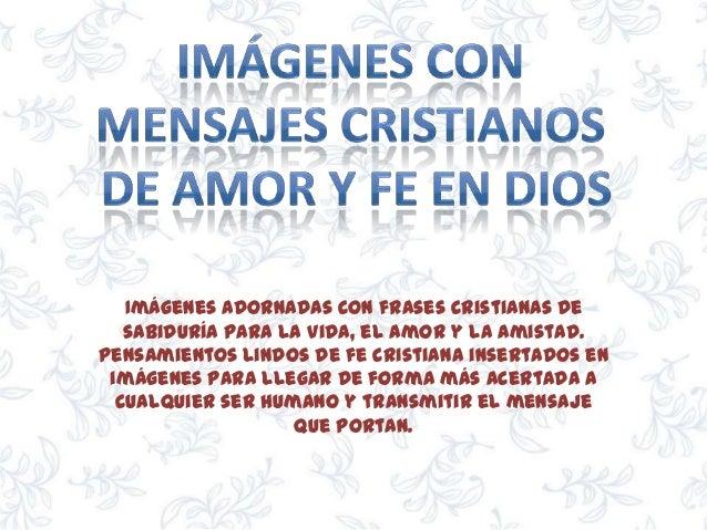 Imagenes Con Mensajes Cristianos De Amor Y Fe En Dios