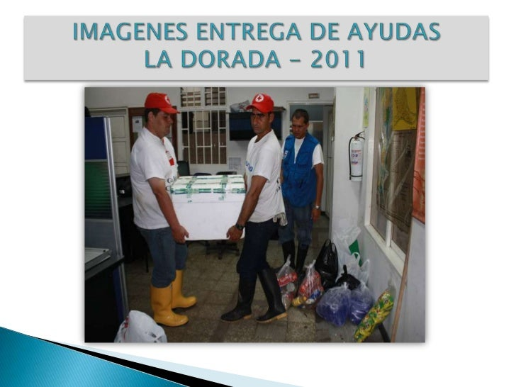 IMAGENES ENTREGA DE AYUDAS LA DORADA - 2011<br />