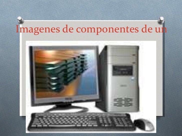 Imagenes de componentes de una computadora