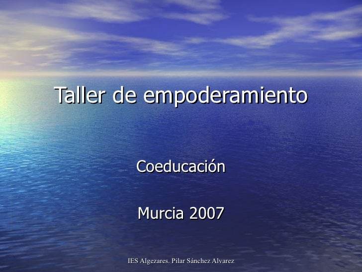 Taller de empoderamiento Coeducación Murcia 2007