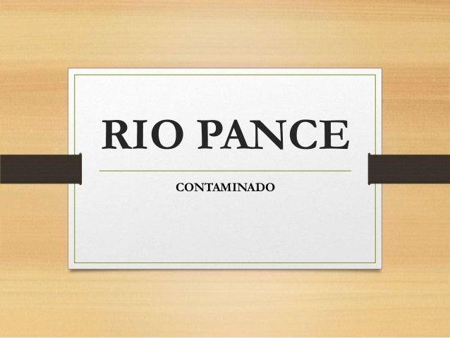 RIO PANCE  CONTAMINADO