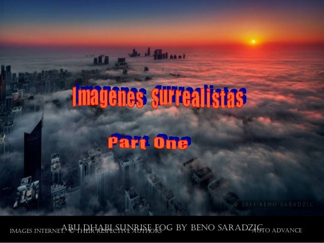 auto advanceImages Internet. © theIr respectIve authorsabu dhabI sunrIse fog by beno saradzIc