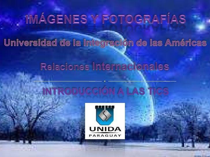  Imágenes y fotografías. Imágenes vectoriales y en mapa de bits. Resolución de imagen La cuestión del color Tipos de ...