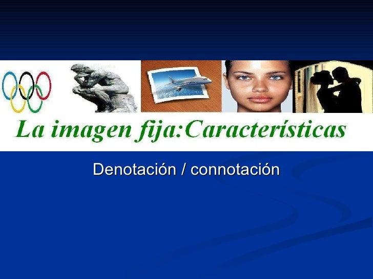 Denotación / connotación