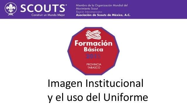 Imagen Institucional y el uso del Uniforme