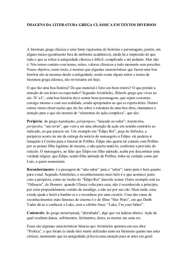IMAGENS DA LITERATURA GREGA CLÁSSICA EM TEXTOS DIVERSOS A literatura grega clássica é uma fonte riquíssima de histórias e ...