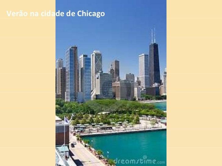 Verão na cidade de Chicago