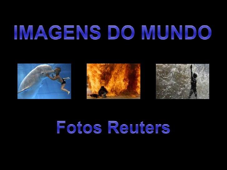 Imagens Do Mundo Reuters