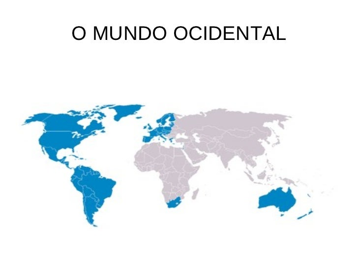 O MUNDO OCIDENTAL