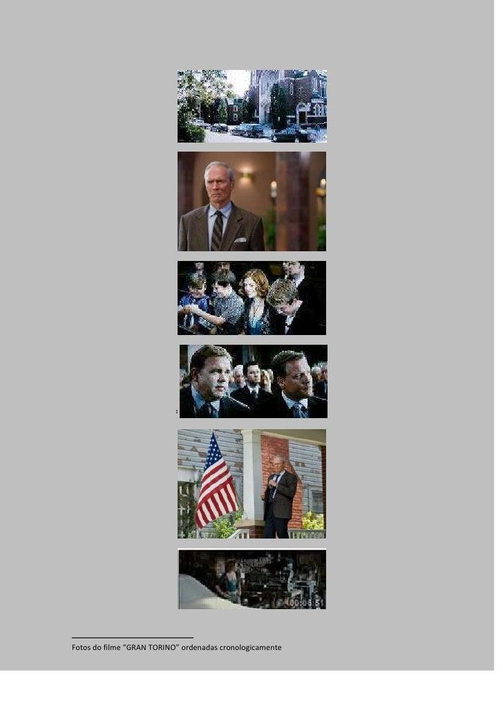 "1     Fotos do filme ""GRAN TORINO"" ordenadas cronologicamente"