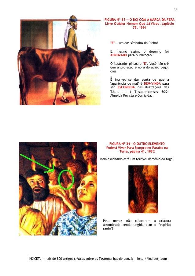 """33 FIGURA Nº 33 ― O BOI COM A MARCA DA FERA Livro O Maior Homem Que Já Viveu, capítulo 79, 1991  """"E"""" ― um dos símbolos do ..."""