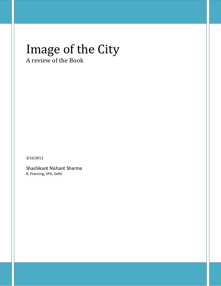 Image of the CityA review of the Book3/16/2012Shashikant Nishant SharmaB. Planning, SPA, Delhi