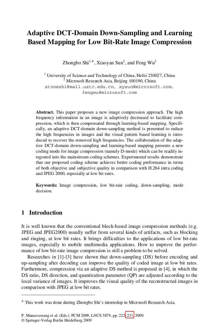 Adaptive DCT-Domain Down-Sampling and Learning   Based Mapping for Low Bit-Rate Image Compression                       Zh...
