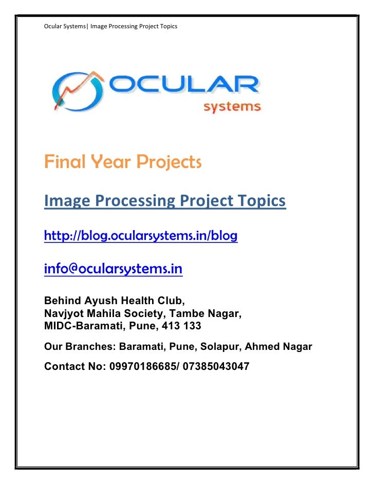 Ocular Systems| Image Processing Project TopicsFinal Year ProjectsImage Processing Project Topicshttp://blog.ocularsystems...