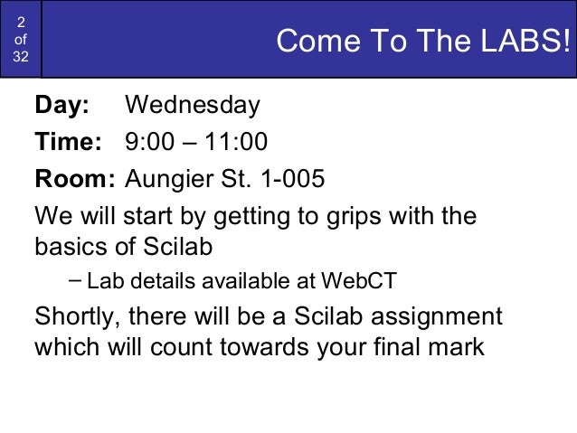 2of32Come To The LABS!Day: WednesdayTime: 9:00 – 11:00Room: Aungier St. 1-005We will start by getting to grips with thebas...