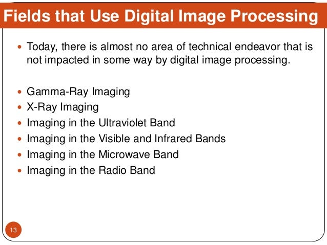  Today, there is almost no area of technical endeavor that is not impacted in some way by digital image processing.  Gam...