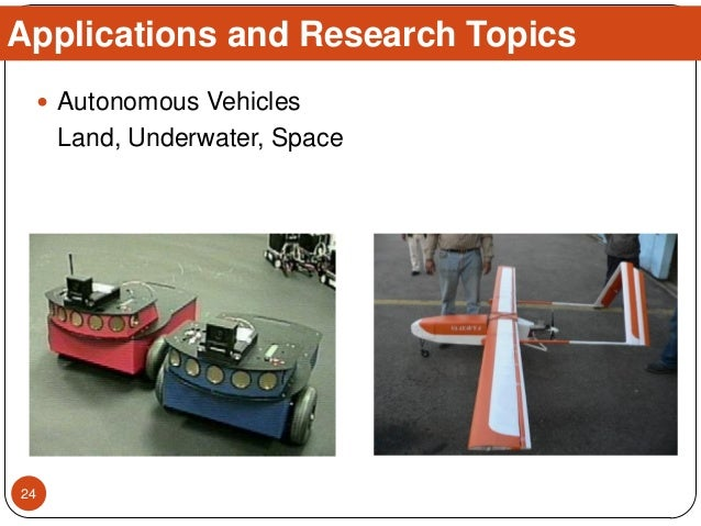  Autonomous Vehicles Land, Underwater, Space Applications and Research Topics 24