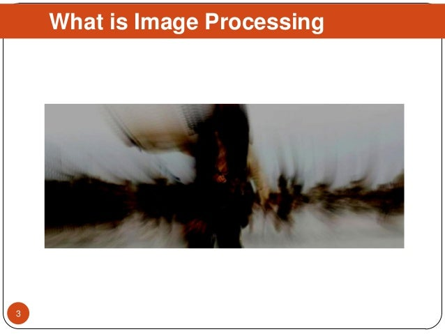 What is Image Processing 3