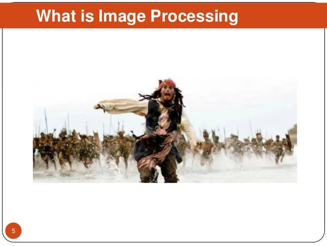 What is Image Processing 5