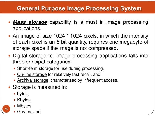  Mass storage capability is a must in image processing applications.  An image of size 1024 * 1024 pixels, in which the ...
