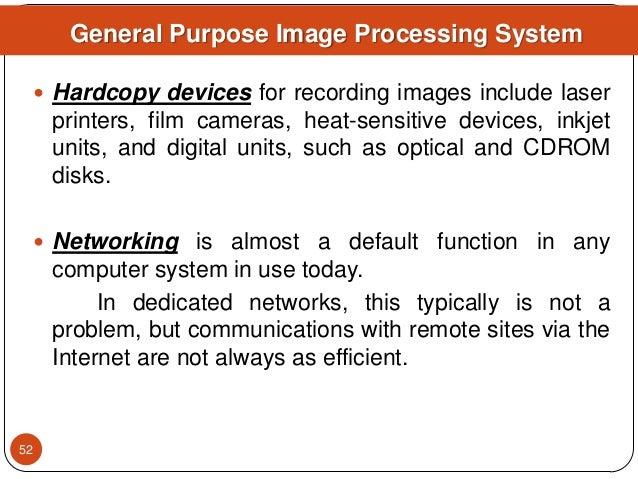  Hardcopy devices for recording images include laser printers, film cameras, heat-sensitive devices, inkjet units, and di...