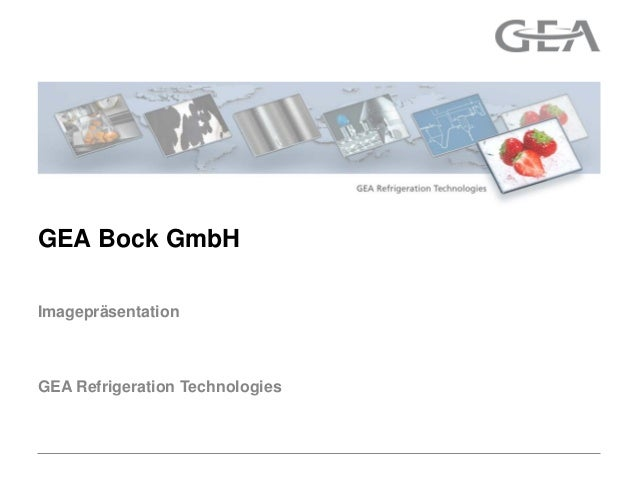 GEA Refrigeration TechnologiesImagepräsentationGEA Bock GmbH